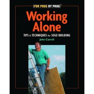 For Pros By Pros: Working Alone
