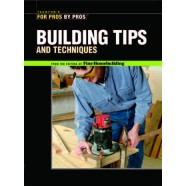 Tauntons for Pros By Pros: Building Tips and Techniques