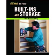 Taunton's for Pros By Pros: Built-Ins and Storage
