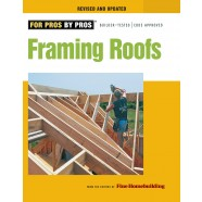 Framing Roofs - Revised and Updated