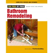 For Pros by Pros: Bathroom Remodeling