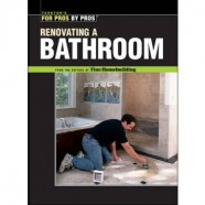 Taunton's for Pros By Pros: Renovating a Bathroom